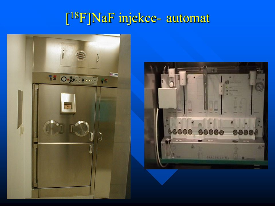 [18F]NaF injekce- automat